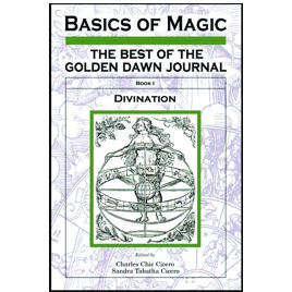 Golden Dawn Journal: Basics of Magic