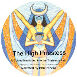 Golden Dawn: The High Priestess: A Pathworking by Chic Cicero