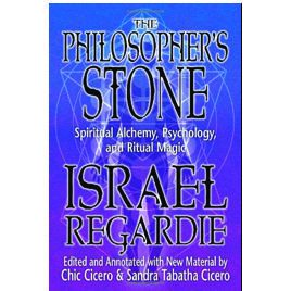 Golden Dawn: Israel Regardie's The Philosopher's Stone