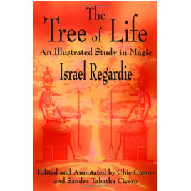 Golden Dawn: Israel Regardie's The Tree of Life: An Illustrated Study in Magic